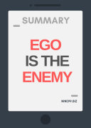 Summary: Ego is the Enemy