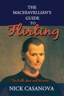 The Machiavellian's Guide to Flirting Pdf/ePub eBook