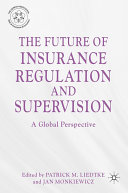 Pdf The Future of Insurance Regulation and Supervision
