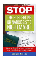 Stop the Borderline Or Narcissist s Nightmare