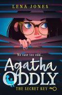 The Secret Key (Agatha Oddly, Book 1) [Pdf/ePub] eBook