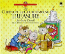The Christopher Churchmouse Treasury