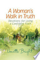 A Woman s Walk in Truth Book PDF