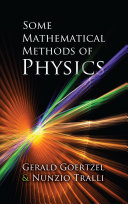 Some Mathematical Methods of Physics