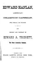 Edward Hanlan  America s Champion Oarsman  with History and Portrait