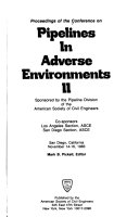 Proceedings of the Conference on Pipelines in Adverse Environments II Book