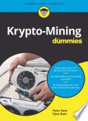 Öffnen Sie das Medium Krypto-Mining für Dummies von Kent, Peter im Bibliothekskatalog