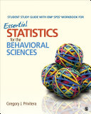 Student Study Guide With IBM® SPSS® Workbook for Essential Statistics for the Behavioral Sciences