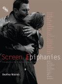 Screen Epiphanies