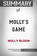 Summary of Molly's Game by Molly Bloom: Conversation Starters