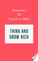 Summary of Napoleon Hill s Think and Grow Rich