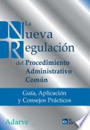 La nueva regulación del procedimiento administrativo común