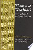 Thomas of Woodstock, Or, Richard the Second, Part One Pdf/ePub eBook