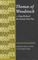 Thomas of Woodstock  Or  Richard the Second  Part One