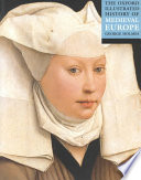 The Oxford Illustrated History of Medieval Europe Book