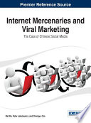 Internet Mercenaries and Viral Marketing  The Case of Chinese Social Media Book