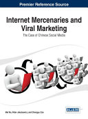 Internet Mercenaries and Viral Marketing  The Case of Chinese Social Media
