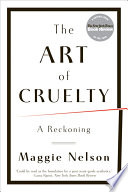 The Art Of Cruelty A Reckoning