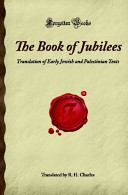The Book of Jubilees  Translation of Early Jewish and Palestinian Texts