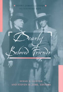 Dearly Beloved Friends: Henry James's Letters to Younger Men