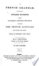 A French Grammar For The Use Of English Students Etc