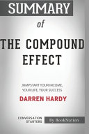 Summary of The Compound Effect