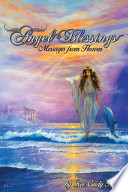 Angel Blessings  : Messages from Heaven