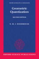 Geometric Quantization