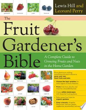 Download The Fruit Gardener's Bible Free Books - Dlebooks.net