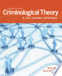 Criminological Theory A Life Course Approach