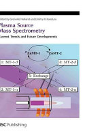 Plasma Source Mass Spectrometry Book