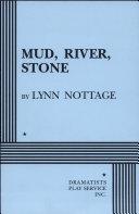 Mud  River  Stone