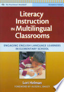 Literacy Instruction In Multilingual Classrooms