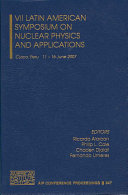 VII Latin American Symposium on Nuclear Physics and Applications
