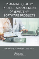 Planning Quality Project Management of  EMR EHR  Software Products