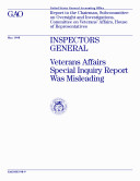 Pdf Inspectors general Veterans Affairs special inquiry report was misleading : report to the chairman, Subcommittee on Oversight and Investigations, Committee on Veterans' Affairs, House of Representatives.