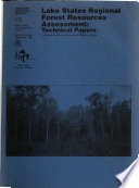 Lake States Regional Forest Resources Assessment