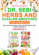 Dr  Sebi Herbs and Alkaline Smoothies for Diabetes