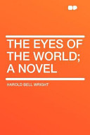The Eyes Of The World A Novel