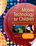 Mobile Technology For Children Book PDF
