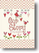 Our Story, for My Daughter
