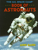 The U S  Space Camp Book of Astronauts