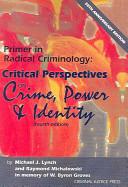 Primer in Radical Criminology