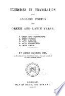 Exercises in Translation from English Poetry Into Greek and Latin Verse ...