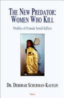 The New Predator--women who Kill