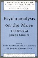 Psychoanalysis on the Move