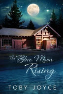 The Blue Moon Rising