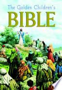 The Golden Children s Bible
