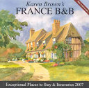 Karen Brown's France B&b, 2007