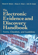 The Electronic Evidence and Discovery Handbook